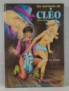W.G. COLBER - Les aventure de Cléo (2è épisode) EO Bandes Dessinées pour Adultes