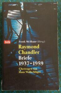 Raymond Chandler: Briefe 1937-1959, Frank McShane (Hrsg.) Taschenbuch btb
