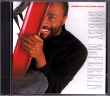 Bobby McFerrin: Simple Pleasures Don 't Worry, Be Happy SUZIE Q All I Want Drive