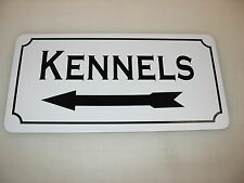 KENNELS w/ LEFT ARROW Metal Sign 4 Dog House Pet Carrier Training Bed
