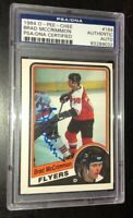 BRAD MCCRIMMON SIGNED 1984 O-PEE-CHEE FLYERS CARD PSA/DNA AUTO SLABBED