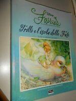 LIBRO: TRILLI E L'ISOLA DELLE FATE - GAIL CARSON LEVINE - DISNEY
