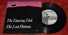 """THE DANCING DID """"LOST PLATOON / THE HUMAN CHICKEN"""" 45 w/ PS STIFF BUY 136"""