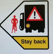 Cyclist Stay Back vinyl Safety Warning Decal Sticker HGV LORRY VAN