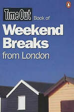 """Very Good, """"Time Out"""" Book of Weekend Breaks from London (""""Time Out"""" Guides), ,"""