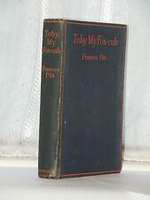 Frances Pitt - Toby My Fox Cub 1st Edition 1929