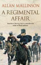 Mallinson, Allan, A Regimental Affair: (Matthew Hervey 3), Like New, Paperback