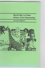 WORLD WAR I IN EAST AFRICA: CIVIL CENSORSHIP  Hoffman illustrated postal history