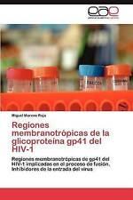 Regiones membranotrópicas de la glicoproteína gp41 del HIV-1: Regiones membranot