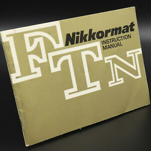 Genuine Vintage OEM Nikon Nikkormat FTN User's Instruction Manual        C49808