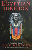 THE EGYPTIAN JUKEBOX NICK BANTOCK