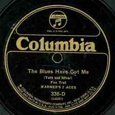 WARNER'S 7 ACES.THE BLUES HAVE GOT ME / ART KAHN.ORCHESTRA.WHO TOLD YOU?  78