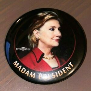 2008 HILLARY CLINTON MADAM PRESIDENT campaign pin pinback badge button political