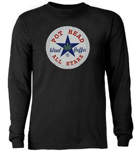 Pot Head All Stars Marijuana  * Long Sleeve T-shirt *