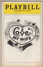 "Cy Coleman  ""I Love My Wife""  Playbill  1977  Joanna Gleason & James Naughton"