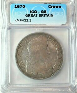 1670 Great Britain Silver Crown Certified by ICG Good 6 Condition KM# 422.3(908)