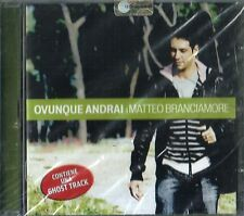 BRANCIAMORE MATTEO OVUNQUE ANDRAI CD SEALED ITALY + GHOST TRACK