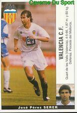 JOSE PEREZ SERER ESPANA VALENCIA.CF STICKER LIGA 95-96 PANINI