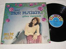 PAULINE JULIEN Pour Mon Plaisir...Gilles Vigneault LP Disques Zodiaque Quebec