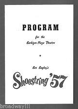 "Schmidt & Jones ""SHOESTRING '57"" Dody Goodman / Charles Strouse 1956 Playbill"
