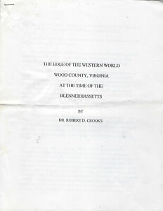Parkersburg, VA, WV, Wood County at time of Blennerhassett, 11 pg, By R. Crooks