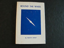 Beyond The Wheel (Signed) by Timothy Cheney