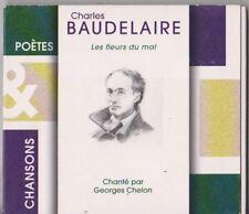 Georges Chelon chante  LES FLEURS DU MAL - BAUDELAIRE  (CD DIGIPACK)