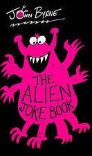 The Alien Joke Book, John Byrne, New Book