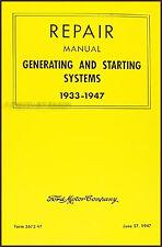 Ford Generator and Starter Repair Shop Manual 1933 1934 1935 1936 1937 1938 1939