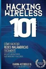 Cómo Hackear: Hacking Wireless 101 : ¡Cómo Hackear Redes Inalámbricas...