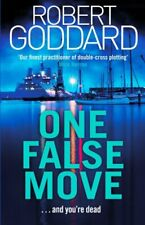 One False Move by Robert Goddard 9780552172615 | Brand New | Free UK Shipping