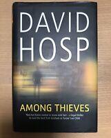 David Hosp Among Thieves UK 1st Ed 1st Print MacMillan 2010 in Fine Dust Jacket