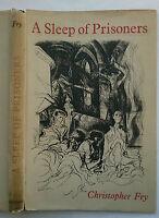 CHRISTOPHER FRY.A SLEEP OF PRISONERS.PLAY 1ST/1 H/B D/J 1951.DED ROBERT GITTINGS