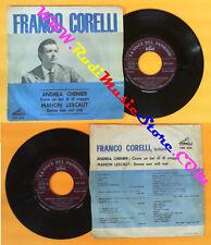 LP 45 7'' FRANCO CORELLI Andrea chenier Manon lescaut 1936 LA VOCE no cd mc vhs