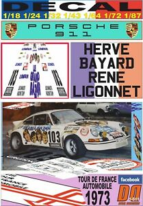 DECAL PORSCHE 911 RSR LES CHARLOTS-BAZAR H.BAYARD T. DE FRANCE 1973 nF (06)