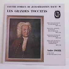 """33T A. ISOIR Orgue Ahrend Vinyle LP 12"""" OEUVRE ORGUE BACH - LES GRANDES TOCCATAS"""
