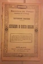 ISTITUZIONI DI DIRITTO ROMANO FRESCHI BIBLIOTECA DEL POPOLO 413 PRIMI DEL '900