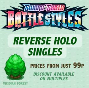 Pokemon - SWSH Battle Styles - Reverse Holos -