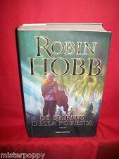 ROBIN HOBB Lo spirito della foresta 2009 Fanucci Prima Edizione
