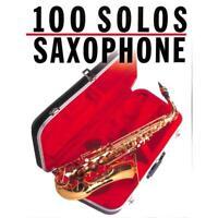 100 Solos Saxophone - Saxophon Noten [Musiknoten] 9780711903586