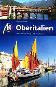 REISEFÜHRER Oberitalien Südtirol Venetien Lombardei Genua Michael Müller 2017/18