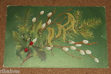 Vintage Postcard: Holly, Willow Catkins, Christmas, Printed in Germany, 1920