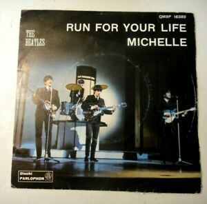 45 GIRI - RUN FOR YOUR LIFE / MICHELLE - THE BEATLES QMSP 16389