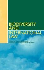 Biodiversity and International Law : Effectiveness of International...