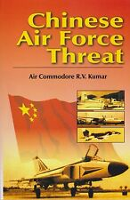 Chinese Air Force Threat (Indian Air Force Perspective)