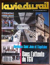 La Vie du Rail  n°2114 du 10/1987; Bordeaux-Saint Jean et l'Aquitaine, le TGV
