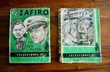 LOTE 2 NOVELAS EDITORIAL MOLINO: EL CAMINO DEL ORO 1945 Y EL ZAFIRO 1947