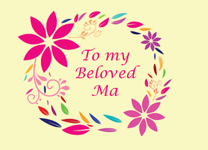 To My Beloved Ma Greeting Card