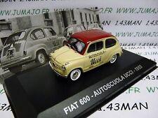 1/43 IXO Altaya Véhicules d'époque ITALIE : FIAT 600 auto-école 1955