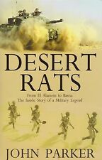 Desert Rats: The Inside Story of a Military Legend by J. Parker (British Armor)